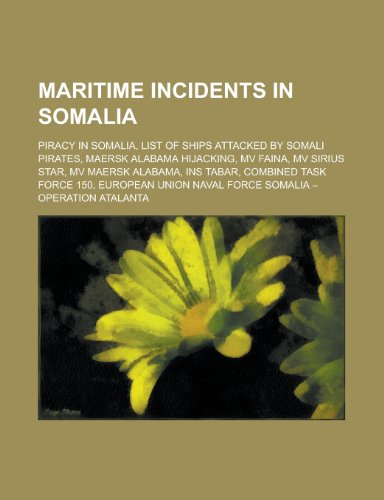 maritime-incidents-in-somalia-piracy-in-somalia-list-of-ships-attacked-by-somali-pirates-maersk-alab