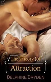The Theory of Attraction (The Science of Temptation)