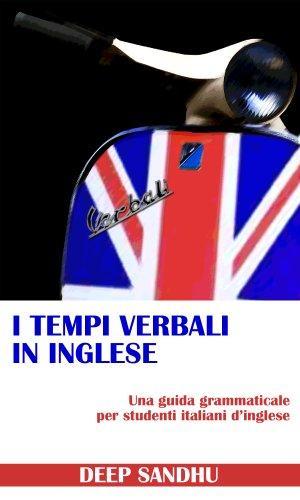 I Tempi Verbali In Inglese The Tense System in English PDF