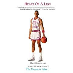 Heart of A Lion- The Life, Death And Legacy Of Hank Gathers