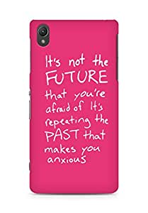 AMEZ its not the future that you are afraid of past Back Cover For Sony Xperia Z2
