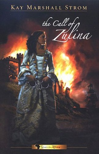 The Call of Zulina (Book One of the Grace in Africa Series)