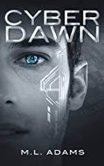 Cyber Dawn (A Ben Raine Novel Book 1)