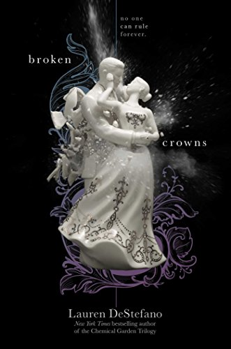 Image of Broken Crowns (The Internment Chronicles)