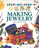 img - for Making Jewelry (Step-by-Step) book / textbook / text book