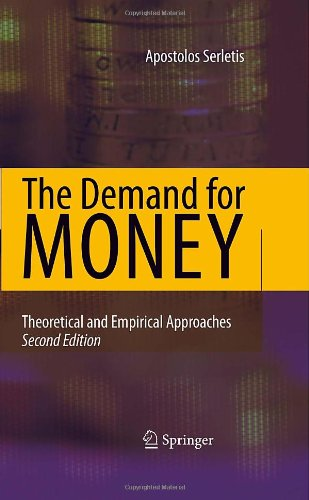 The Demand For Money: Theoretical And Empirical Approaches front-771166