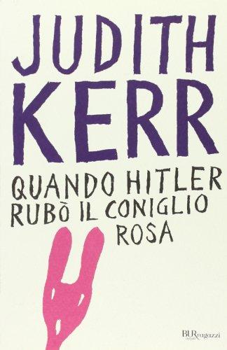 Quando Hitler rubò il coniglio rosa Ediz integrale PDF