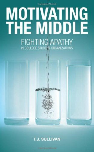 Motivating the Middle: Fighting Apathy in College Student...