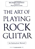 img - for The Art of Playing Rock Guitar book / textbook / text book