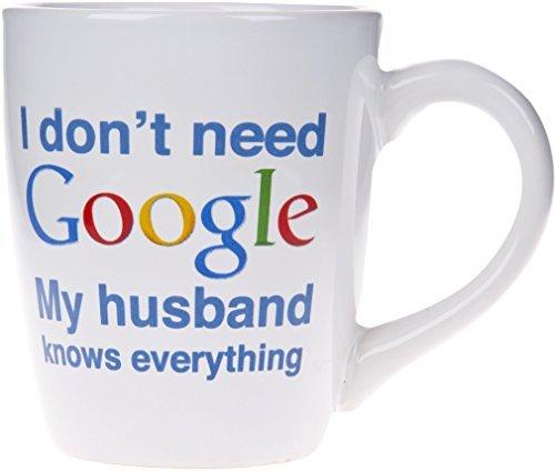 i-dont-need-google-myknows-everything-novelty-ceramic-mug-22-oz-coffee-tea-cup-my-husband