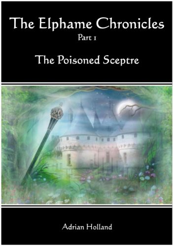 E-book - The Elphame Chronicles - part 1 The poisoned Sceptre by Adrian Holland