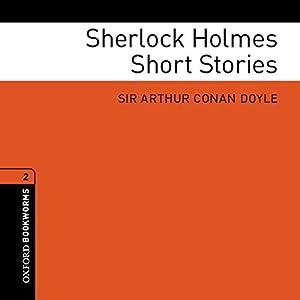 Sherlock Holmes Short Stories (Adaptations): Oxford Bookworms Library | [Arthur Conan Doyle, Clare West (adaptations)]