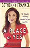 BETHENNY FRANKEL signed autographed A PLACE OF YES 1st Edition book