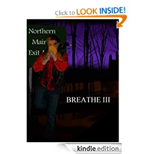 Breathe III - Kindle edition by Vince Michaud, Michelle