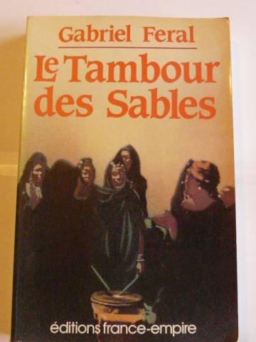 Le tambour des sables (French Edition)