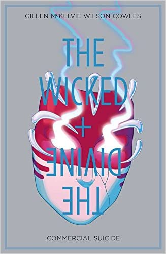The Wicked + The Divine Volume 3: Commercial Suicide