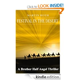 Festival in the Desert (A Brother Half Angel Thriller)