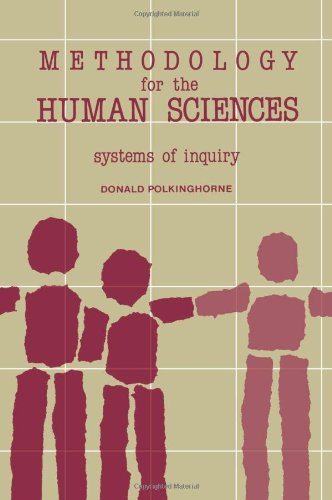 Methodology for the Human Sciences Systems of Inquiry...