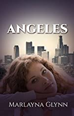 Angeles (Memoirs of Marlayna Glynn Book 2)
