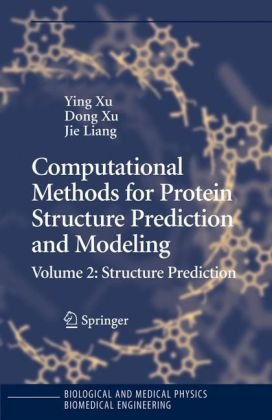 Computational methods for protein structure prediction and modeling: - Structure prediction