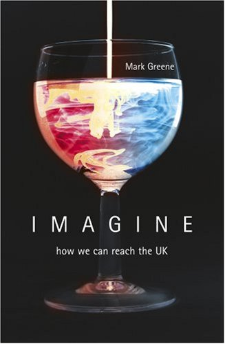 Imagine: How We Can Reach the UK
