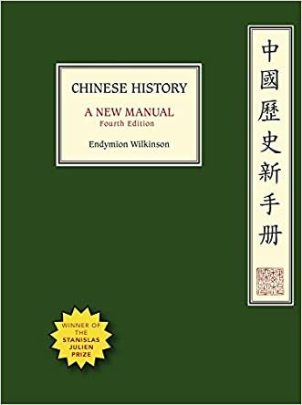 Chinese History: A New Manual, Fourth Edition (Harvard-Yenching Institute Monograph Series)