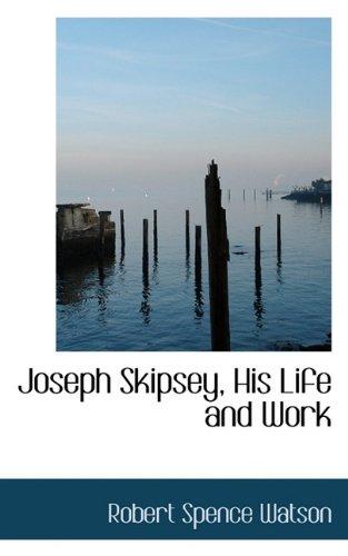 Joseph Skipsey, His Life and Work