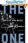 The One: The Life and Music of James...