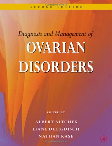 Diagnosis And Management Of Ovarian Disorders, Second Edition