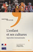 L'enfant et ses cultures : Approches internationales