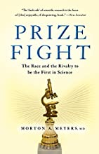 Prize Fight The Race and the Rivalry to be the First in Science MacSci