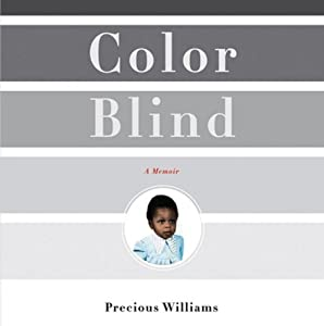 Color Blind: The Rise of Post-Racial Politics and the Retreat from Racial Equity | [Precious Williams]