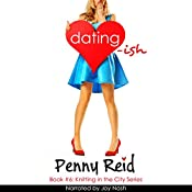 Dating-ish: Knitting in the City, Book 6 | Penny Reid