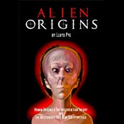 Alien Origins | [Lloyd Pye]