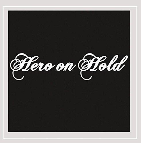 Hero On Hold - Hero On Hold