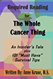 img - for Required Reading for The Whole Cancer Thing: An Insider's Tale Plus 101