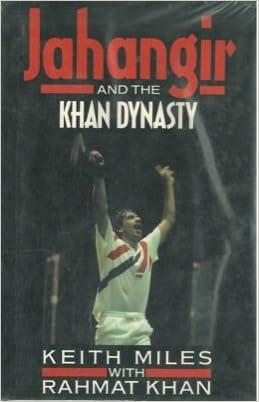 Jahangir and the Khan Dynasty (Pelham practical sports)