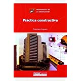 Práctica constructiva (Monografía de la construcción)
