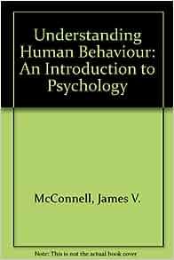 Psychology understanding human behavior the