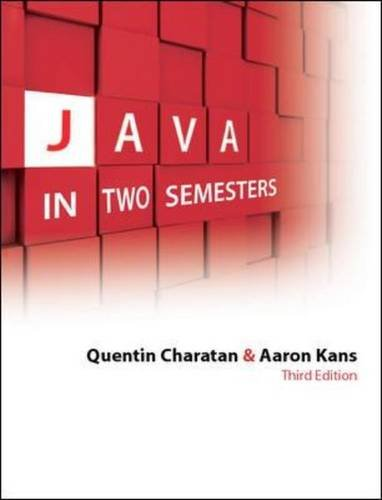 Java in Two Semesters. Quentin Charatan and Aaron Kans