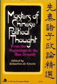 Masters Of Chinese Political Thought From The Beginnings To The Han Dynasty