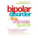 Bipolar Disorder - The Ultimate Guideby Sarah Owen