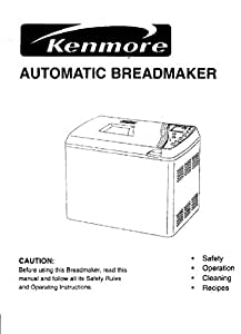amazon com kenmore bread machine maker instruction manual   recipes kitchen   dining Kenmore Digital Bread Maker Manual Kenmore Bread Maker Recipes