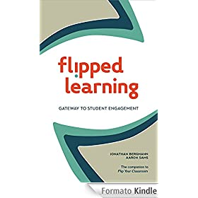 Flipped Learning: Gateway to Student Engagement (English Edition)