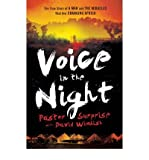 img - for [ VOICE IN THE NIGHT: THE TRUE STORY OF A MAN AND THE MIRACLES THAT ARE CHANGING AFRICA ] By Pastor Surprise ( Author) 2012 [ Paperback ] book / textbook / text book