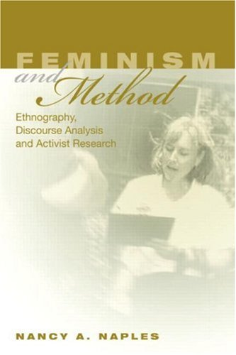 Feminism and Method: Ethnography, Discourse Analysis, and...