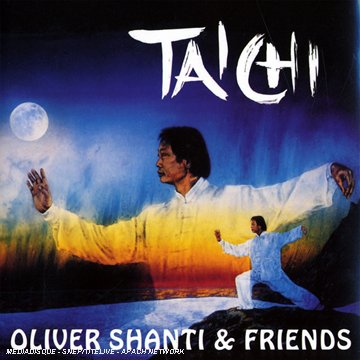 Oliver Shanti & Friends - Tai Chi - Zortam Music