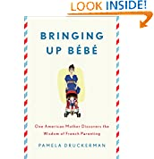 Pamela Druckerman (Author)  (413)  Download:  $9.99  2 used & new from $9.99