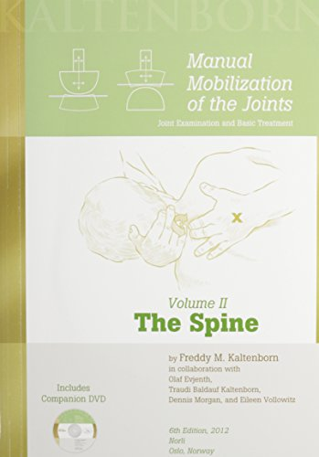 Manual Mobilization of the Joints: The Spine Vol 2 (4th Edition)