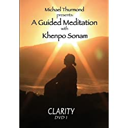 Michael Thurmond presents:  A Guided Meditation with Khenpo Sonam CLARITY DVD 1